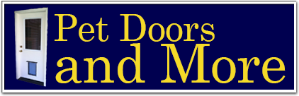 Pet Doors and More